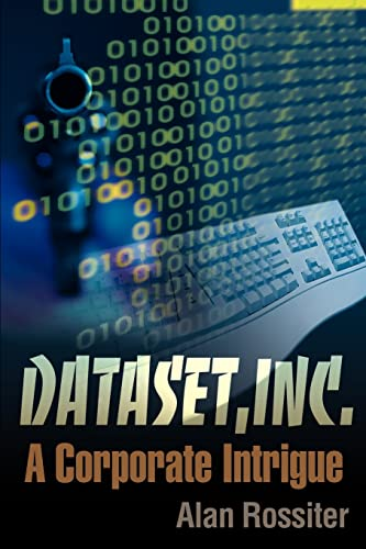 9780595138050: Dataset, Inc: A Corporate Intrigue
