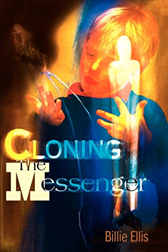 9780595138500: Cloning The Messenger