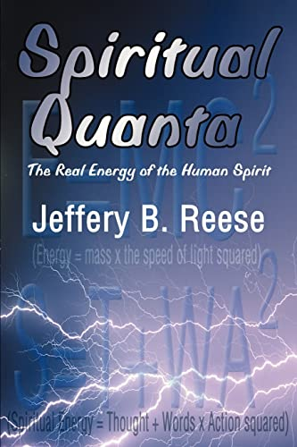 9780595139149: Spiritual Quanta: The Real Energy of the Human Spirit