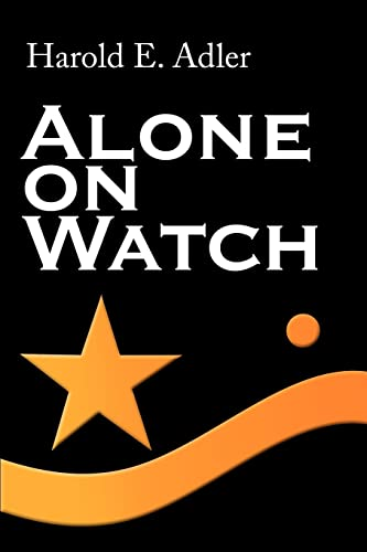 9780595140367: Alone on Watch