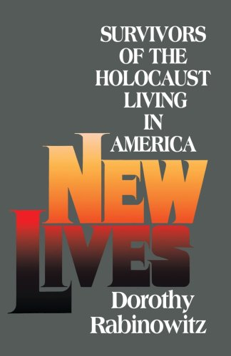 9780595141289: New Lives: Survivors of the Holocaust Living in America