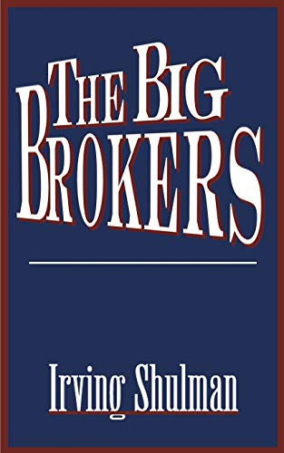 9780595141449: The Big Brokers