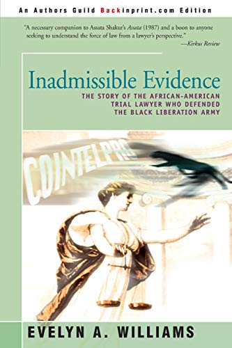 9780595141708: Inadmissible Evidence: The Story of the African-American Trial Lawyer Who Defended the Black Liberation Army