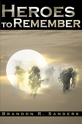 9780595142064: Heroes to Remember