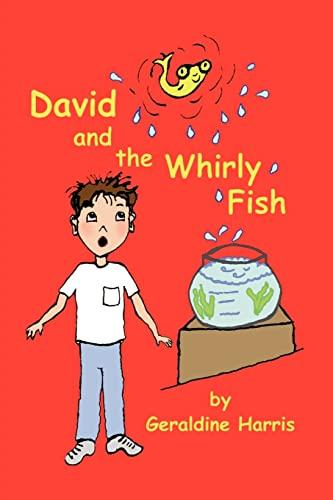 David and the Whirly Fish: Geraldine Harris
