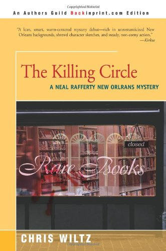 9780595142835: The Killing Circle (Neal Rafferty New Orleans Mysteries)