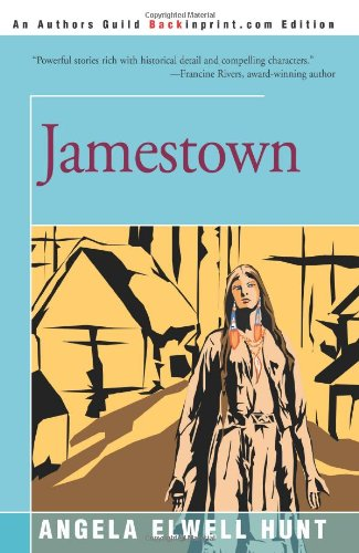 Jamestown (Keepers of the Ring #2) (0595143121) by Angela Hunt