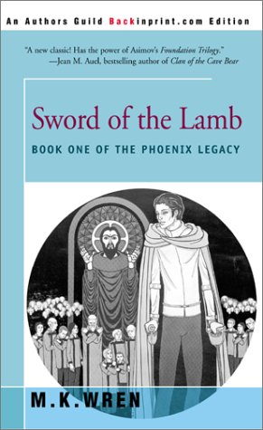 Sword of the Lamb: Book One of: M. K. Wren