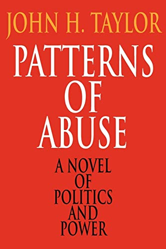 9780595143528: Patterns of Abuse: A Novel of Politics and Power