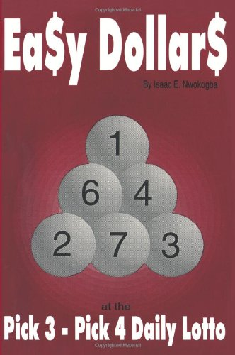 9780595143573: Easy Dollars: at the Pick 3 - Pick 4 Daily