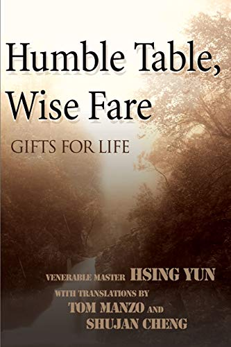 Humble Table, Wise Fare : Gifts for: Hsing Yun