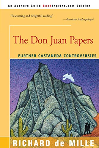 9780595144990: The Don Juan Papers: Further Castaneda Controversies