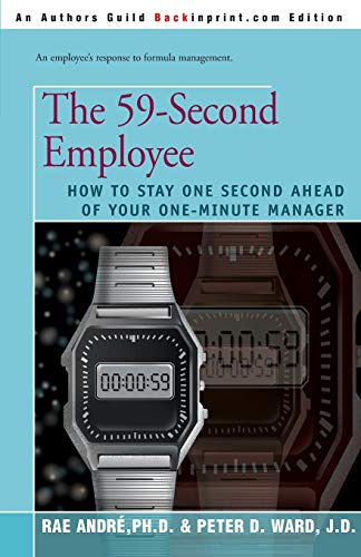 9780595145003: The 59-Second Employee : How to Stay One Second Ahead of Your One Minute Manager