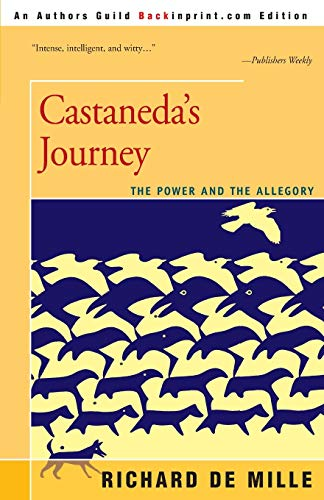 9780595145089: Castaneda's Journey: The Power and the Allegory