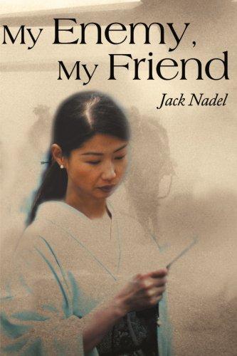 9780595145164: My Enemy, My Friend