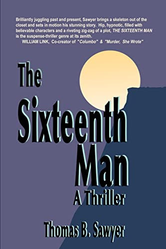 9780595145447: The Sixteenth Man