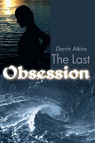 9780595145768: The Last Obsession