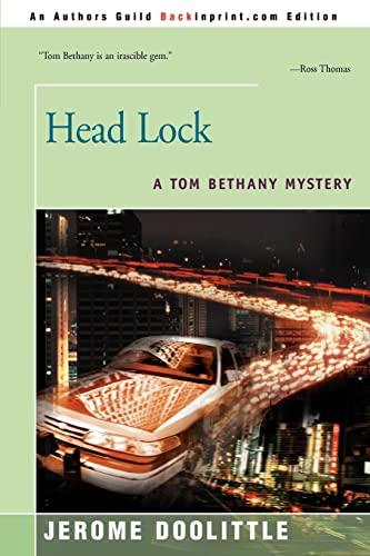 9780595146024: Head Lock: A Tom Bethany Mystery
