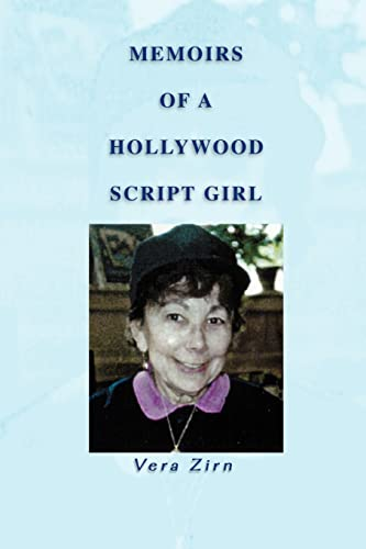 Memoirs of a Hollywood Script Girl: Zirn, Vera