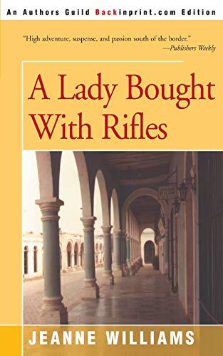 9780595146550: A Lady Bought With Rifles