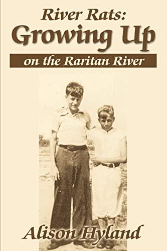 9780595147472: River Rats: Growing Up on the Raritan River