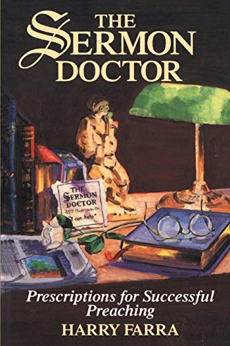 9780595147861: The Sermon Doctor: Prescriptions for Successful Preaching
