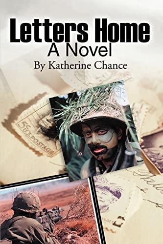 Letters Home: A Novel: Chance, Katherine