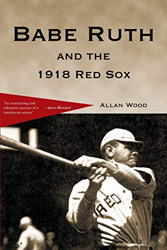 9780595148264: Babe Ruth and the 1918 Red Sox
