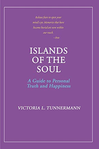 9780595148349: Islands of the Soul: A Guide to Personal Truth and Happiness