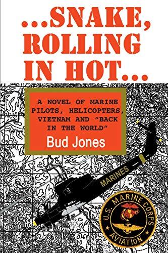 Snake, Rolling in Hot: Jones, Bud