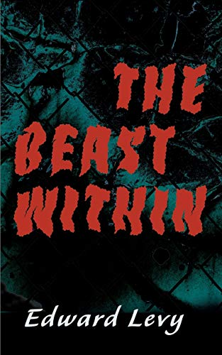 9780595149230: The Beast Within