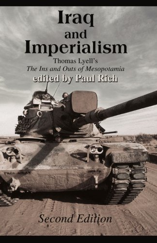 Iraq and Imperialism : Thomas Lyell's the: Paul Rich