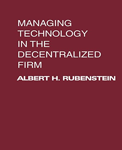 9780595149629: Managing Technology in the Decentralized Firm