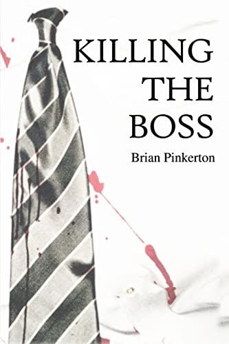 9780595149872: Killing the Boss