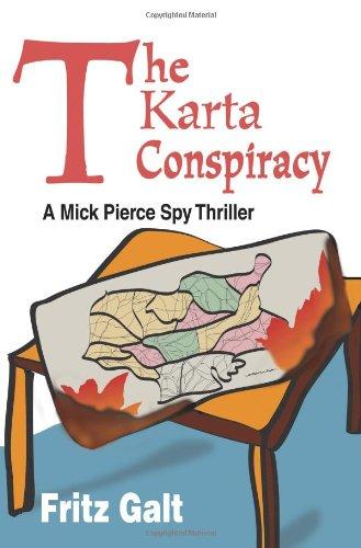 9780595150021: The Karta Conspiracy: A Mick Pierce Spy Thriller (Mick Pierce Spy Thrillers)