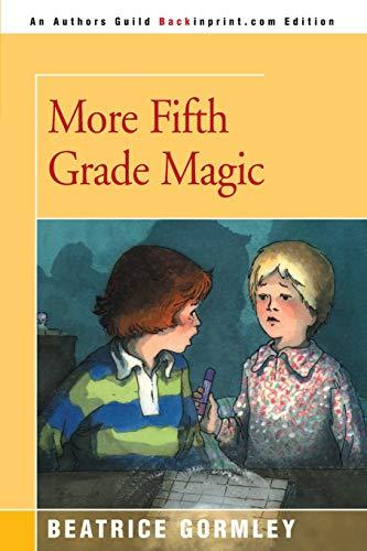 9780595152032: More Fifth Grade Magic