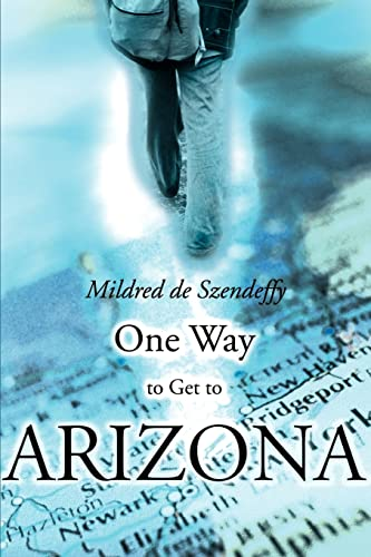 One Way to Get to Arizona: Mildred de Szendeffy