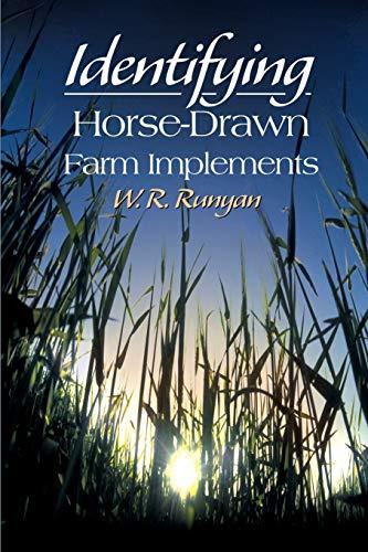 Identifying Horse-Drawn Farm Implements: W R Runyan