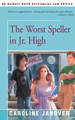 9780595153282: The Worst Speller in Jr. High