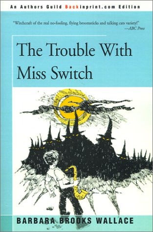 9780595153305: The Trouble with Miss Switch