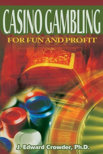 9780595154357: Casino Gambling for Fun and Profit