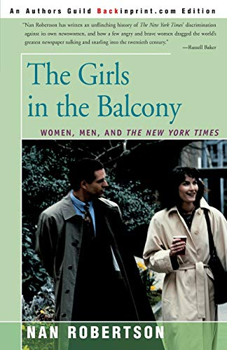 9780595154647: The Girls in the Balcony: Women, Men, and The New York Times