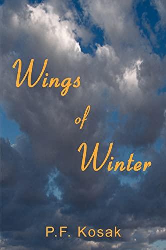 Wings of Winter: Kosak, P. F.
