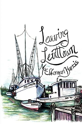 Leaving Levittown: Mac S Harris