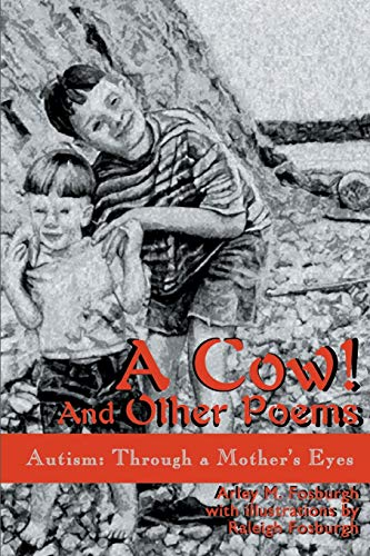 9780595157464: A Cow! And Other Poems: Autism: Through a Mother's Eyes