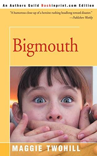 Bigmouth: Maggie Twohill