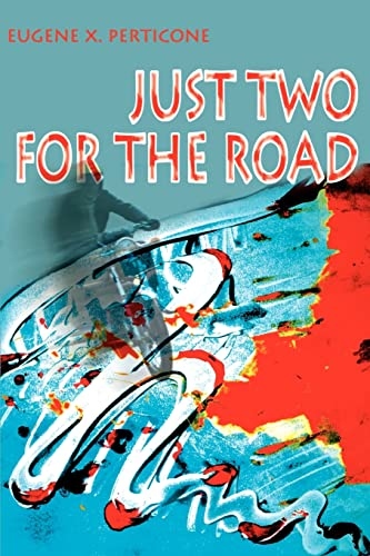 Just Two for the Road