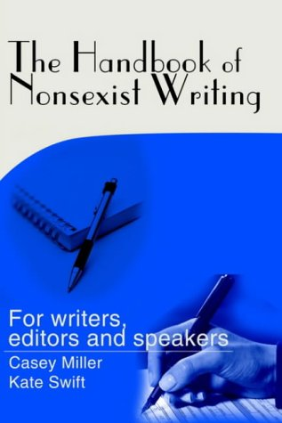 9780595159215: The Handbook of Nonsexist Writing: For writers, editors and speakers