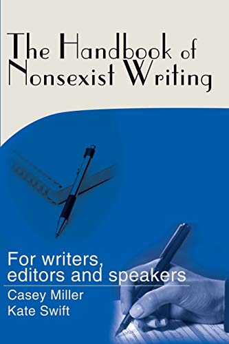 The Handbook of Nonsexist Writing: For writers, editors and speakers (0595159214) by Kate Swift
