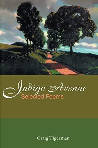 Indigo Avenue Selected Poems: Craig Tigerman